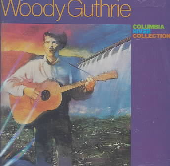 COLUMBIA RIVER COLLECTION BY GUTHRIE,WOODY (CD)